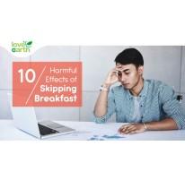 10 Harmful Effects on skipping Breakfast