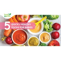 5 Quick & Healthy Food for Babies!