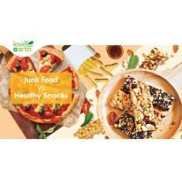 Junk Food VS Healthy Snacks