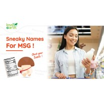 Sneaky names for MSG! (Check your Labels!)