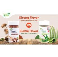 Strong Flavor vs Subtle flavor (Mushroom Seasoning vs Aloe Vera Seasoning)