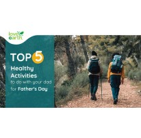 Top 5 Healthy Activities To Do With Your Dad This Father's Day