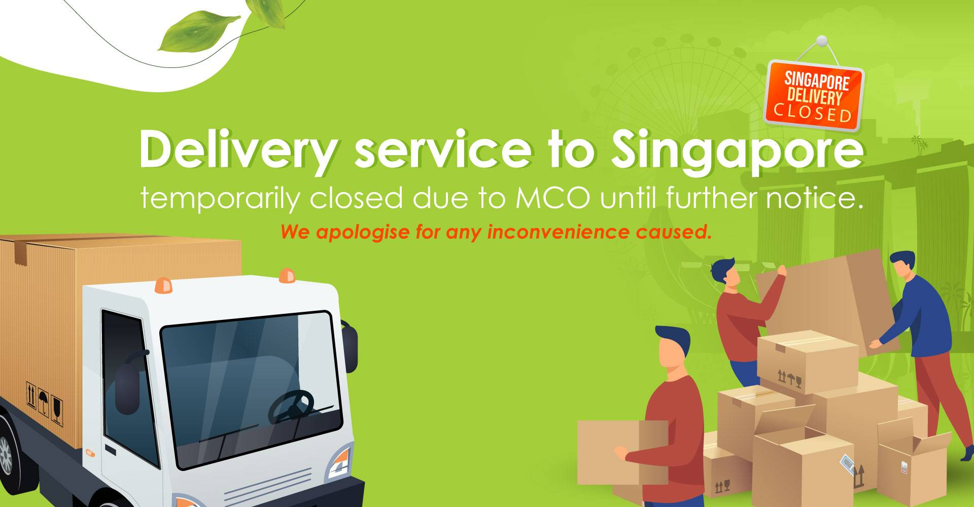 Singapore Delivery Temporarily Closed.