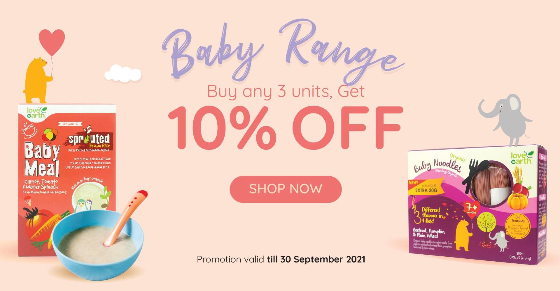 BABY RANGE BUY 3 @ 10% OFF