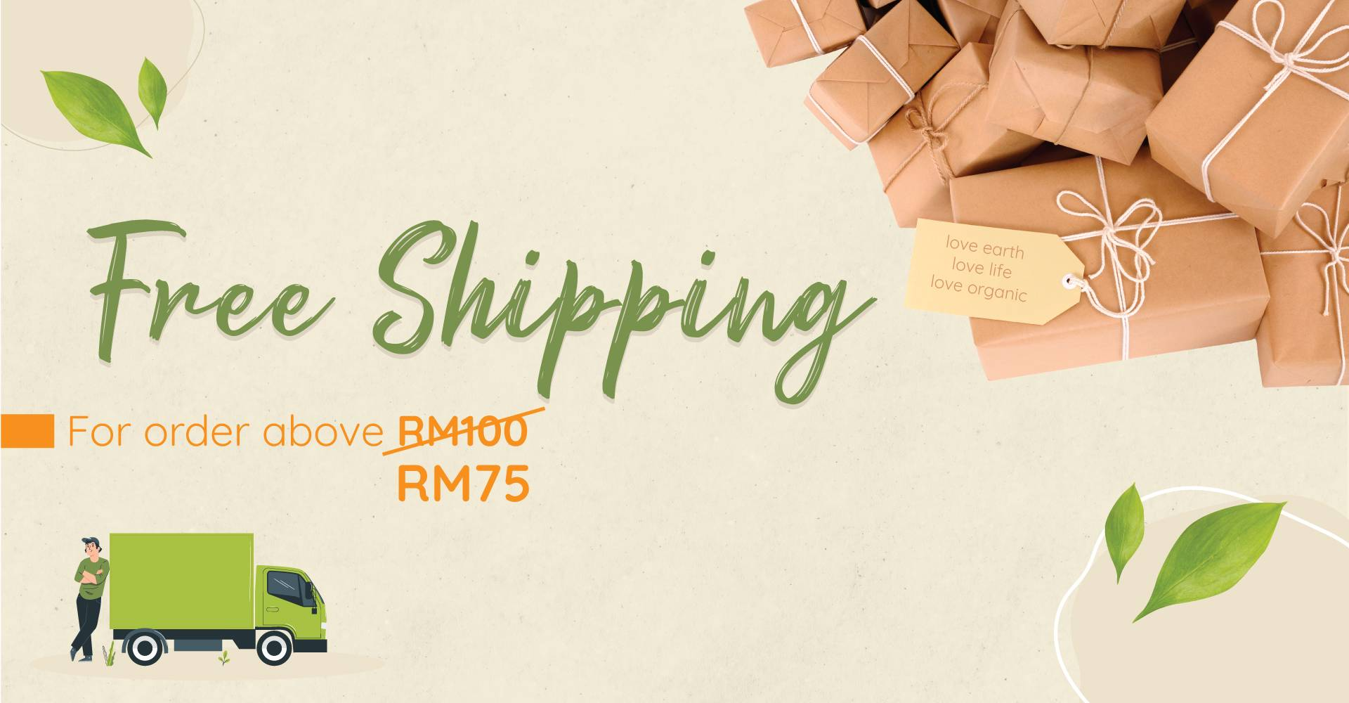 Love Earth Free Shipping Above RM75